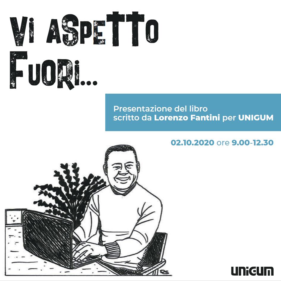 VI ASPETTO FUORI - Fantini/Unigum